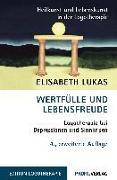 Cover-Bild zu Wertfülle und Lebensfreude von Lukas, Elisabeth
