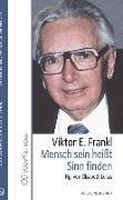 Cover-Bild zu Mensch sein heißt Sinn finden von Lukas, Elisabeth (Hrsg.)