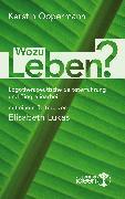 Cover-Bild zu Wozu leben? (eBook) von Oppermann, Kerstin