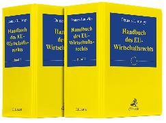 Cover-Bild zu Handbuch des EU-Wirtschaftsrechts - Handbuch des EU-Wirtschaftsrechts von Dauses, Manfred A. (Hrsg.)