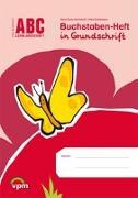 Cover-Bild zu Buchstaben-Heft in Grundschrift von Bode-Kirchhoff, Nina