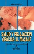 Cover-Bild zu Salud y Relajacion Gracias al Masaje: Metodos - Tecnicas - Indicaciones von Schutt, Karin