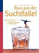 Cover-Bild zu Raus aus der Suchtfalle! (eBook) von Rau, Harald