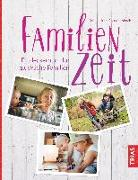 Cover-Bild zu Familienzeit (eBook) von Huth-Rauschenbach, Sabine