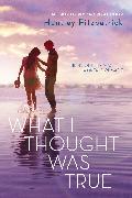 Cover-Bild zu What I Thought Was True (eBook) von Fitzpatrick, Huntley