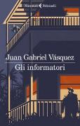 Cover-Bild zu Gli informatori von Vasquez, Juan Gabriel