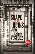 Cover-Bild zu The Shape of the Ruins (eBook) von Vásquez, Juan Gabriel