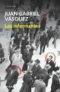 Cover-Bild zu Los informantes / The Informers von Vasquez, Juan Gabriel