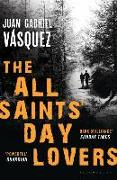 Cover-Bild zu The All Saints' Day Lovers von Vasquez, Juan Gabriel