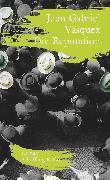 Cover-Bild zu Die Reputation (eBook) von Vásquez, Juan Gabriel