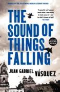 Cover-Bild zu The Sound of Things Falling (eBook) von Vásquez, Juan Gabriel
