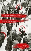 Cover-Bild zu Die Informanten von Vásquez, Juan Gabriel