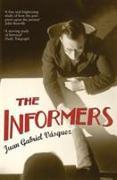 Cover-Bild zu The Informers von Vasquez, Juan Gabriel