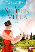 Cover-Bild zu Die Seidenvilla (eBook) von Bach, Tabea