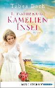 Cover-Bild zu Heimkehr auf die Kamelien-Insel (eBook) von Bach, Tabea