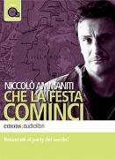 Cover-Bild zu Che la festa cominci von Ammaniti, Niccolò