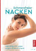 Cover-Bild zu Schmerzfreier Nacken (eBook) von Bartrow, Kay