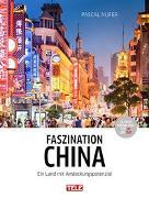 Cover-Bild zu Nufers, Pascal: Faszination China