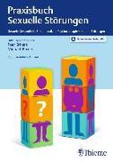 Cover-Bild zu Praxisbuch Sexuelle Störungen (eBook) von Briken, Peer (Hrsg.)