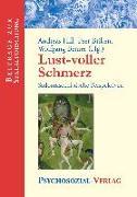 Cover-Bild zu Lust-voller Schmerz von Hill, Andreas (Hrsg.)