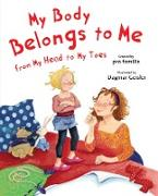 Cover-Bild zu My Body Belongs to Me from My Head to My Toes (eBook) von Geisler, Dagmar (Illustr.)