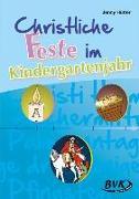 Cover-Bild zu Christliche Feste im Kindergartenjahr von Hütter, Jenny