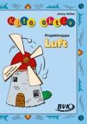 """Cover-Bild zu Kita Aktiv """"Projektmappe Luft"""" von Hütter, Jenny"""