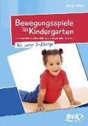 Cover-Bild zu Bewegungsspiele im Kindergarten für unter 3-Jährige von Hütter, Jenny