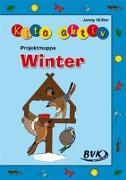 Cover-Bild zu Kita aktiv Projektmappe Winter von Hütter, Jenny