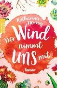 Cover-Bild zu Der Wind nimmt uns mit