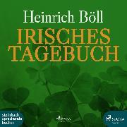 Cover-Bild zu Irisches Tagebuch (Audio Download) von Böll, Heinrich