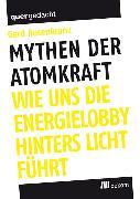 Cover-Bild zu Mythen der Atomkraft (eBook) von Rosenkranz, Gerd