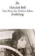 Cover-Bild zu Das Brot der frühen Jahre von Böll, Heinrich