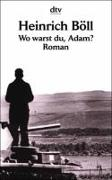 Cover-Bild zu Wo warst du, Adam? von Böll, Heinrich