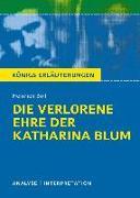 Cover-Bild zu Die verlorene Ehre der Katharina Blum. Königs Erläuterungen (eBook) von Böll, Heinrich