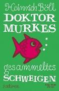 Cover-Bild zu Dr. Murkes gesammeltes Schweigen (eBook) von Böll, Heinrich