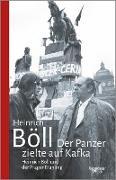 Cover-Bild zu Der Panzer zielte auf Kafka (eBook) von Böll, Heinrich