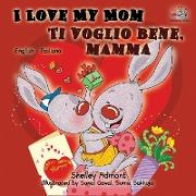Cover-Bild zu I Love My Mom Ti voglio bene, mamma von Admont, Shelley