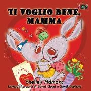 Cover-Bild zu Ti voglio bene, mamma von Admont, Shelley