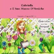Cover-Bild zu Gabriella E Il Suo Mazzo D' Amiche von Di Leo, Gerardo e Pasquale