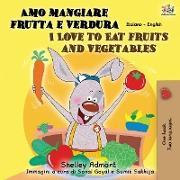 Cover-Bild zu Amo mangiare frutta e verdura I Love to Eat Fruits and Vegetables von Admont, Shelley