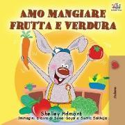 Cover-Bild zu Amo mangiare frutta e verdura von Admont, Shelley
