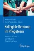Cover-Bild zu Kollegiale Beratung im Pflegeteam von Kocks, Andreas (Hrsg.)