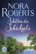 Cover-Bild zu Schatten des Schicksals von Roberts, Nora