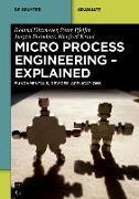 Cover-Bild zu Micro Process Engineering - Explained (eBook) von Dittmeyer, Roland