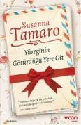 Cover-Bild zu Yüreginin Götürdügü Yere Git von Tamaro, Susanna