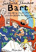 Cover-Bild zu Bart, das sprechende Huhn und der Hüter der Weisheit von Tamaro, Susanna