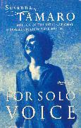 Cover-Bild zu For Solo Voice (eBook) von Tamaro, Susanna