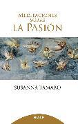Cover-Bild zu Meditaciones sobre la Pasión (eBook) von Tamaro, Susanna