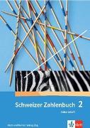 Cover-Bild zu Wittmann, Erich Ch: Schweizer Zahlenbuch 2. Schuljahr. Arbeitsheft